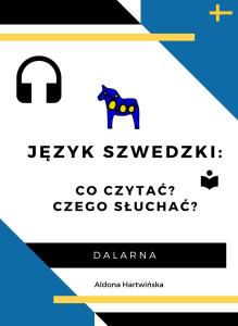 Język szwedzki: co czytać, czego słuchać?